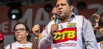Adilson Araújo: Em defesa da vida, do emprego e da democracia